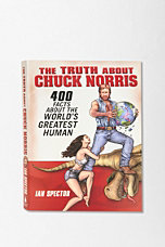 Truth About Chuck Norris by Ian Spector