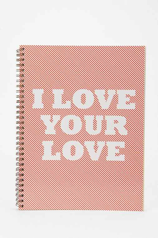 Love Your Love Spiral Notebook