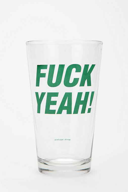F*ck Yeah Pint Glass