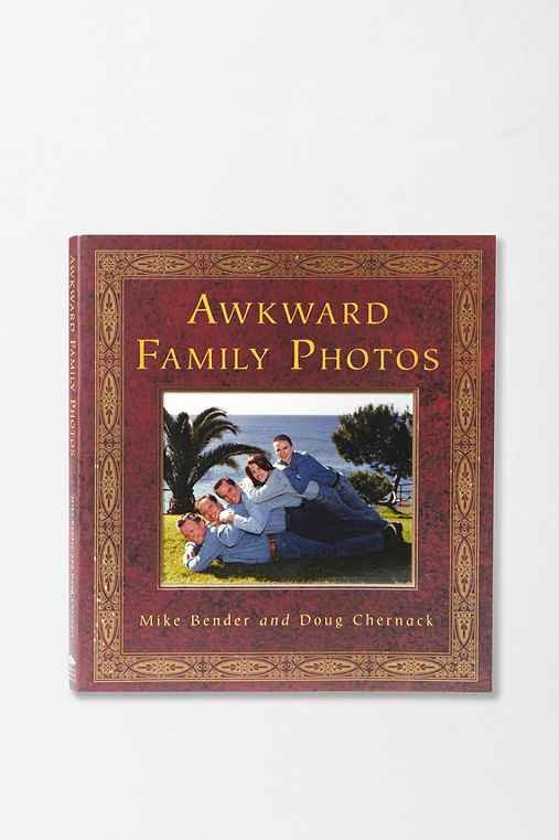 Awkward Family Photos By Mike Bender & Doug Chernack