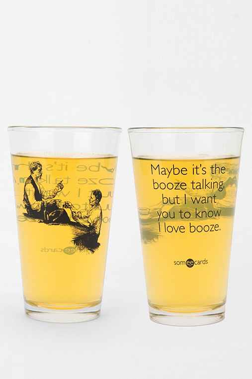 Someecards Booze Talking Pint Glass
