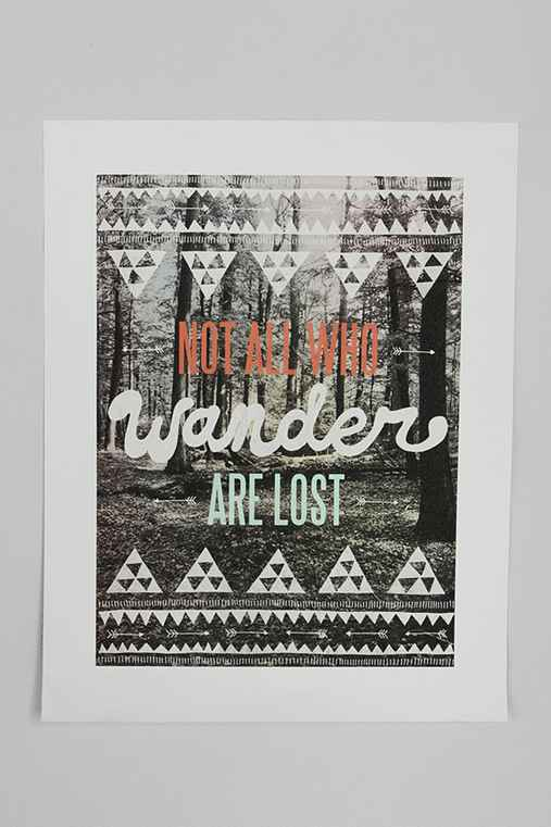 Thumbnail image for Wesley Bird for Society6 Not All Who Wander Are Lost Print