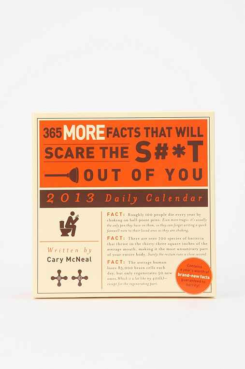 365 More Facts That Will Scare The S#*t Out Of You By Cary McNeal