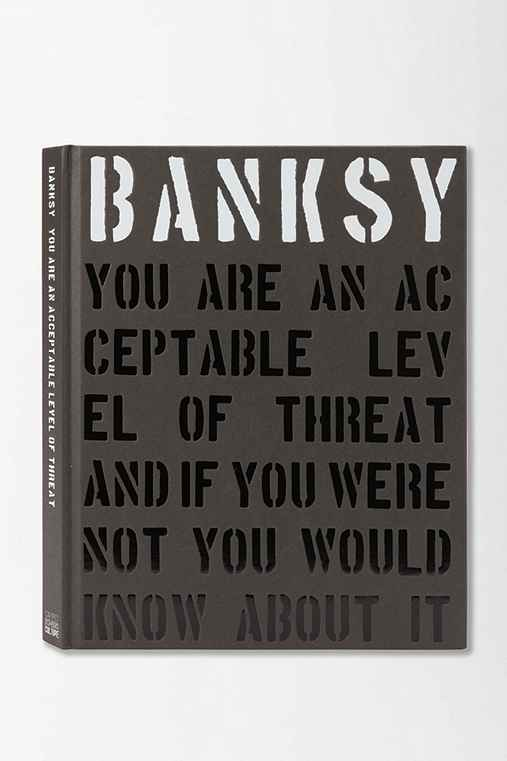 Banksy: You Are An Acceptable Level Of Threat By Gary Shove & Patrick Potter