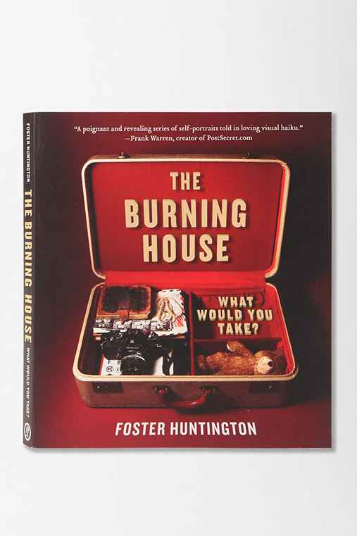 The Burning House By Foster Huntington