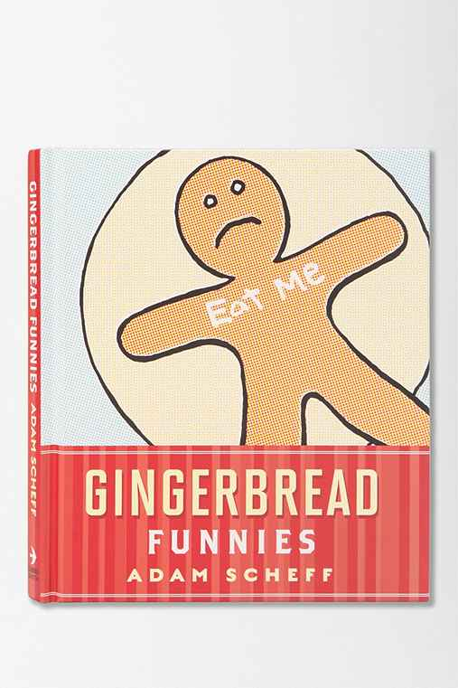 Gingerbread Funnies By Adam Scheff