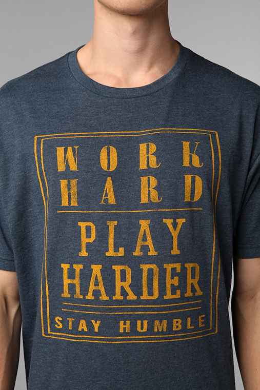 Work Hard Play Harder Tee