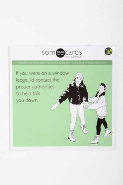 Someeecards 2013 Wall Calendar By Time Factory