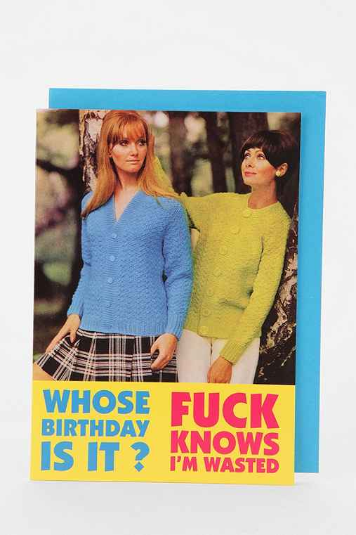 Whose B-Day Is It Birthday Card