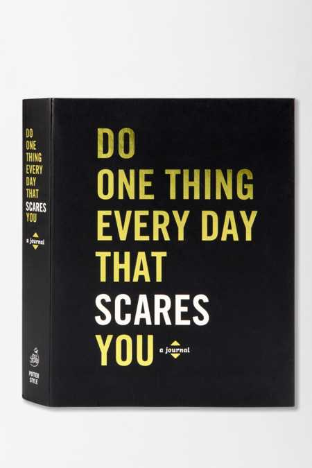 Do One Thing Every Day That Scares You By Robie Rogge & Dian Smith