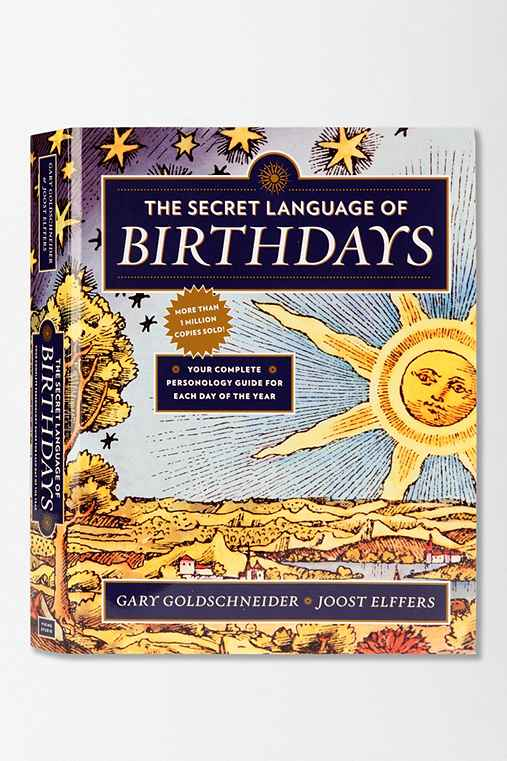 The Secret Language Of Birthdays By Gary Goldschneider & Joost Elferrs