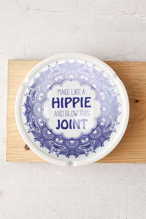 MAKE LIKE A HIPPIE AND BLOW THIS JOINT ASHTRAY - URBAN OUTFITTERS on The Hunt & MAKE LIKE A HIPPIE AND BLOW THIS JOINT ASHTRAY - URBAN OUTFITTERS on ...