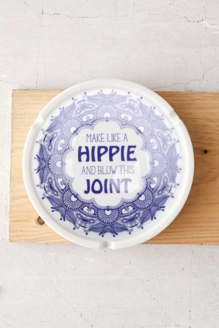 Make Like A Hippie Ashtray