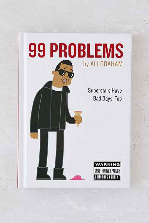 99 Problems By Ali Graham,ASSORTED,ONE SIZE