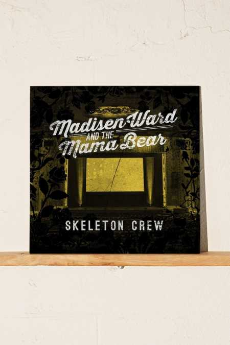 Madisen Ward And The Mama Bear - Skeleton Crew LP