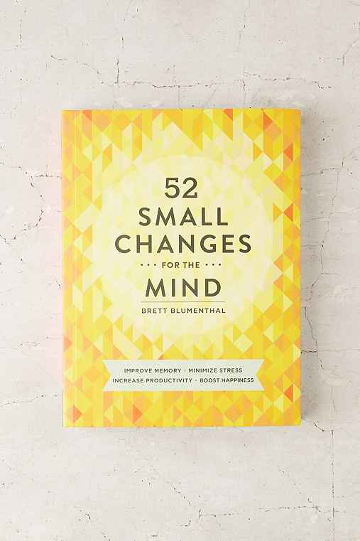 52 Small Changes For The Mind: Improve Memory, Minimize Stress, Increase Productivity, Boost Happiness By Brett Blumenthal,ASSORTED,ONE SIZE