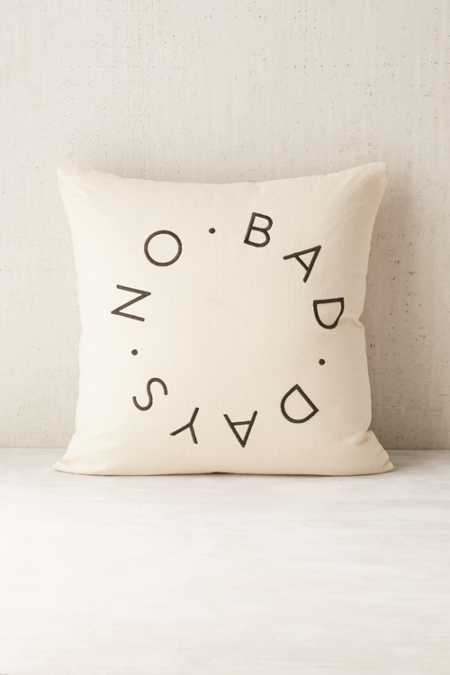 Assembly Home No Bad Days Pillow
