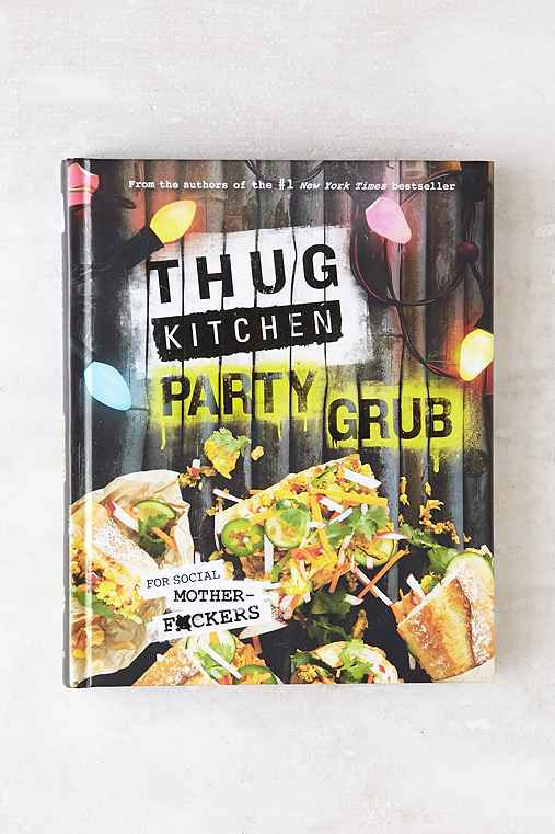 Thug Kitchen Party Grub By Thug Kitchen,ASSORTED,ONE SIZE