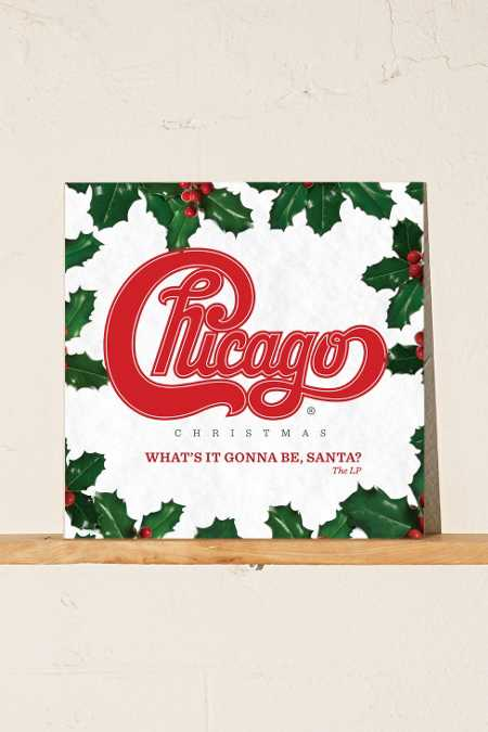 Chicago - Christmas: What's It Gonna Be Santa? LP