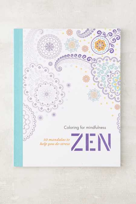 Coloring For Mindfulness Zen 50 Mandalas To Help You De