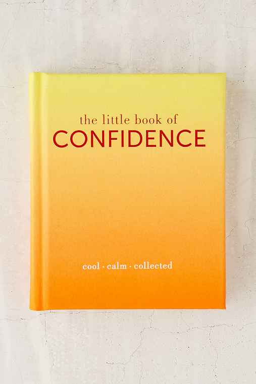 The Little Book Of Confidence: Cool Calm Collected By Tiddy Rowan,ASSORTED,ONE SIZE