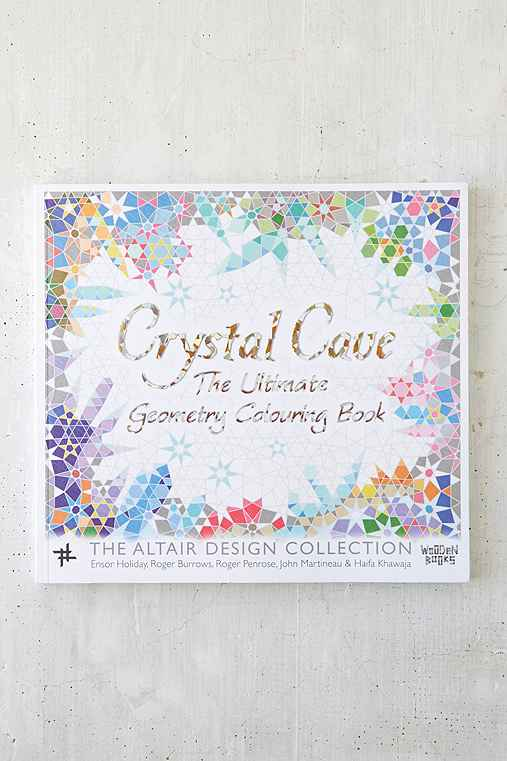 Crystal Cave: The Ultimate Geometric Coloring Book By Ensor Holiday, Roger Burrows, Roger Penrose, John Martineau & Haifa Khawaja,ASSORTED,ONE SIZE