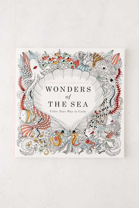 Wonders Of The Sea: Color Your Way To Calm By Claire Laude & Aurelie Castex