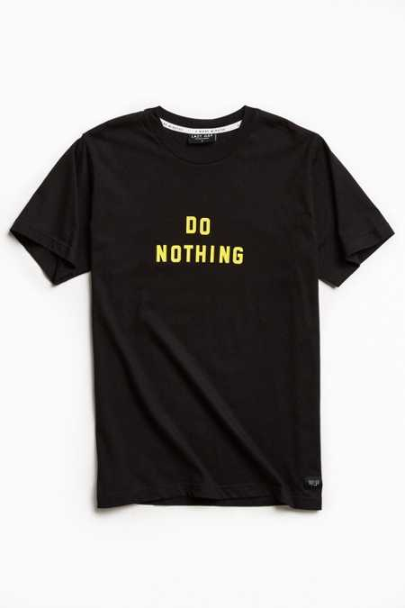 Lazy Oaf Do Nothing Tee
