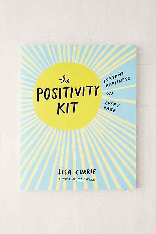 The Positivity Kit: Instant Happiness On Every Page By Lisa Currie,ASSORTED,ONE SIZE