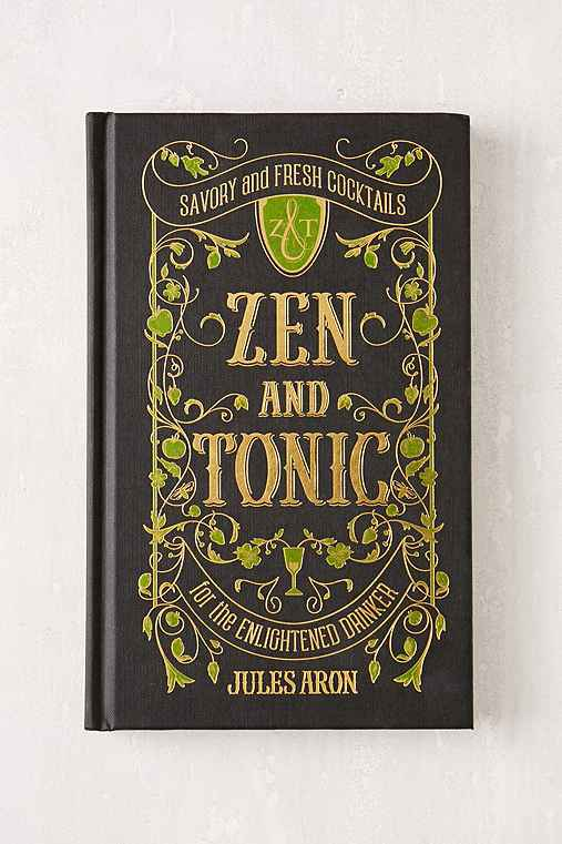 Zen And Tonic: For The Enlightened Drinker By Jules Aron,ASSORTED,ONE SIZE