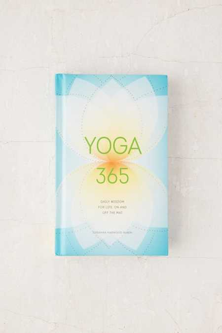 Yoga 365: Daily Wisdom For Life, On And Off The Mat By Susanna Harwood Rubin