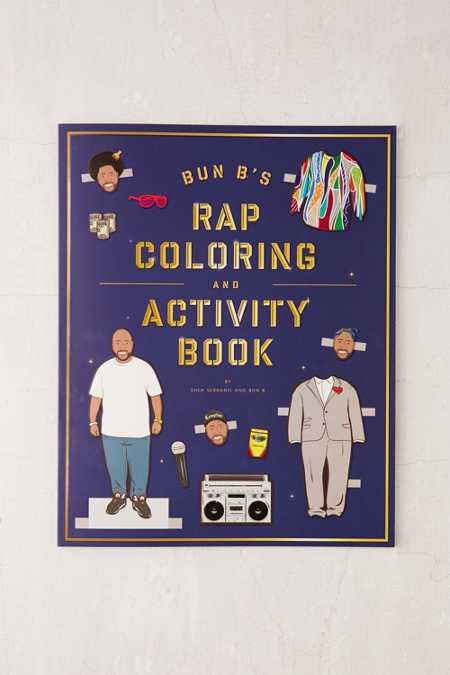 Bun B's Rap Coloring And Activity Book By Shea Serrano