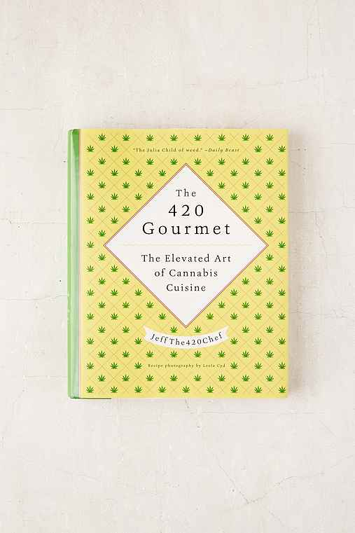 The 420 Gourmet: The Elevated Art Of Cannabis Cuisine By JeffThe420Chef,ASSORTED,ONE SIZE