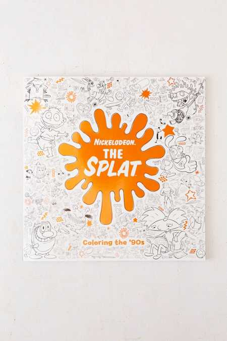 The Splat: Coloring The '90s Nickelodeon By Random House