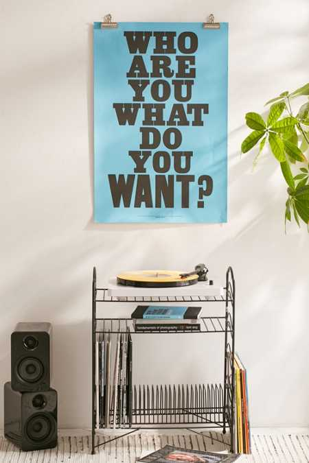Anthony Burrill Who Are You? What Do You Want? Letterpress Poster