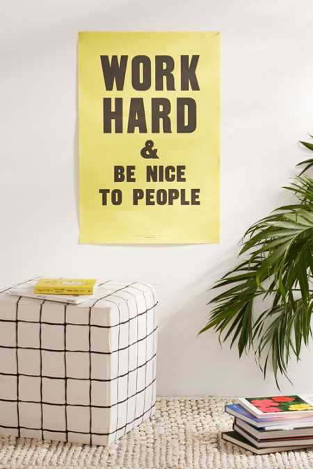 Anthony Burrill Work Hard And Be Nice To People Letterpress Poster