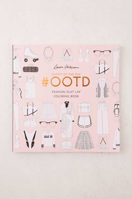 #OOTD: Fashion Flat Lay Coloring Book By Laura Hickman