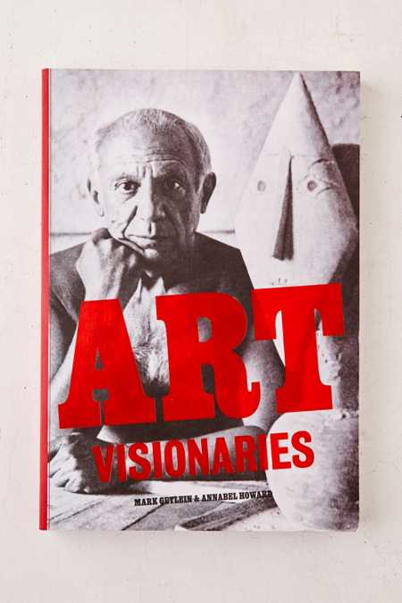 Art Visionaries By Mark Getlein & Annabel Howard