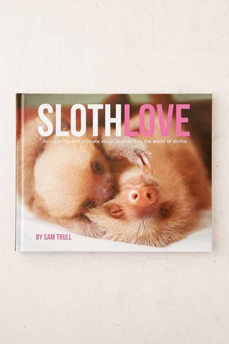 Sloth Love By Sam Trull