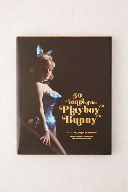 50 Years Of The Playboy Bunny By Josh Robertson
