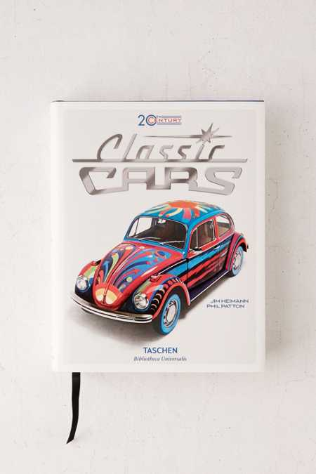 20th Century Classic Cars: 100 Years Of Automotive Ads By Phil Patton