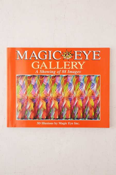 Magic Eye Gallery: A Showing Of 88 Images By Magic Eye Inc.