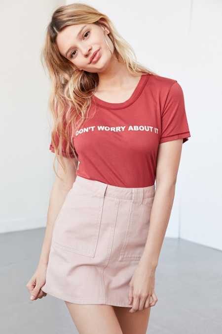 Truly Madly Deeply Don't Worry About It Tee