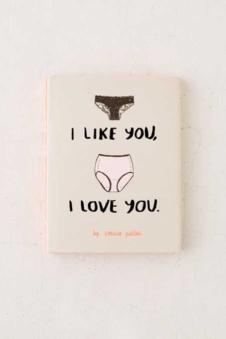 I Like You, I Love You By Carissa Potter