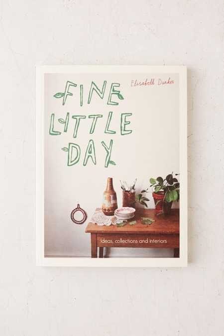 Fine Little Day: Ideas, Collections And Interiors By Elisabeth Dunker