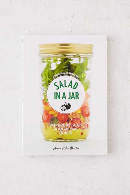 Salad In A Jar By Anna Helm Baxter