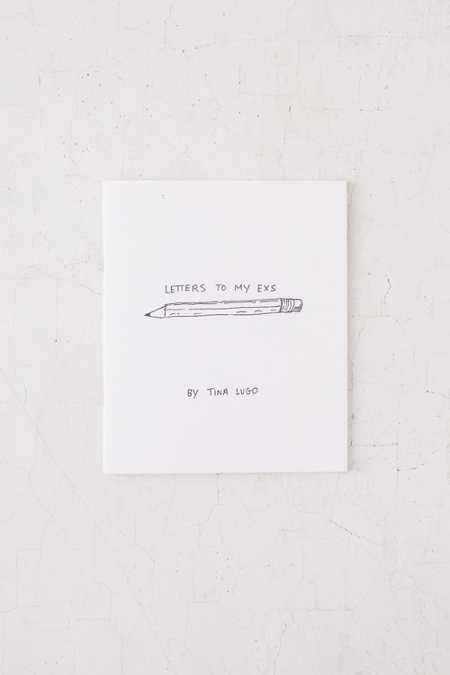 Letters To My Exs By Tina Lugo