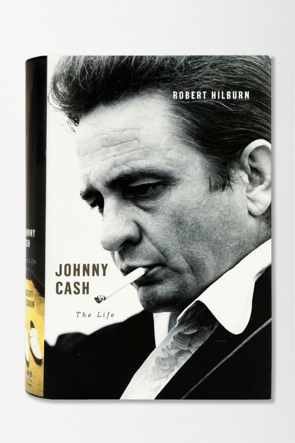 Johnny Cash The Life By Robert Hilburn Urban Outfitters