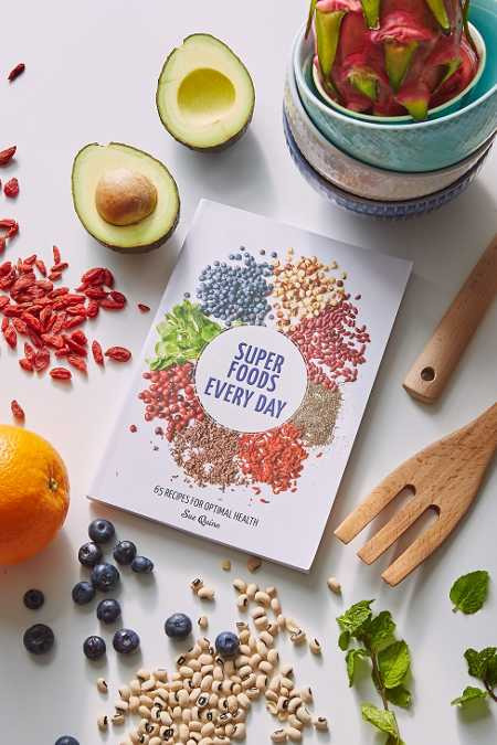 Super Foods Every Day: 65 Recipes For Optimal Health By Sue Quinn
