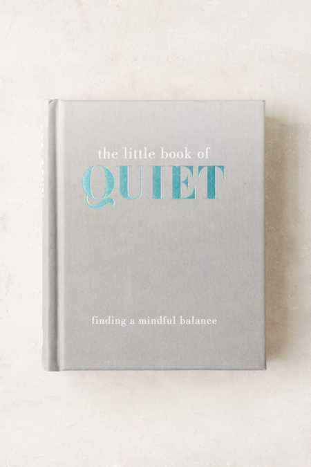 The Little Book Of Quiet Finding A Mindful Balance By Tiddy Rowa